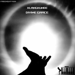Klangkunde - Divine Grace (Original Mix)