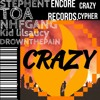 CRAZY (soundcloud cypher) (feat. TOA, NHF GANG, EXSULTION, Kid lilsaucy)