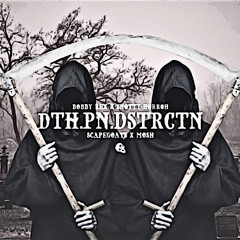''Death.Pain.Destruction''  Bobby Rex & Shotty Horroh  (2021) No Loose Chat Diss