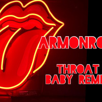 Throat Baby Remix-MarMonroe