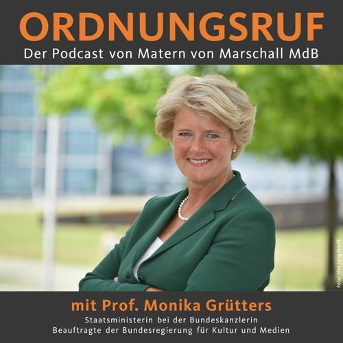 #5 Prof. Monika Grütters - Im Bund mit der Kultur