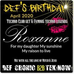Roxanne  By Def cronic & Tek!Now! Techno clubber set VERSUS special love & Devotion