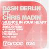 Dash Berlin feat. Chris Madin - Silence In Your Heart (LTN Remix)