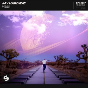Jay Hardway - Vibes [OUT NOW]