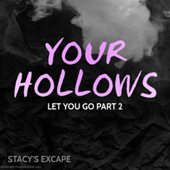 Your Hollows