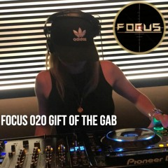 FOCUS 020 - Gift Of The Gab