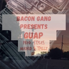 GUAP - Styles Madrid & Tpillz