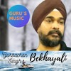 Download Bekhayali l Gurbachan Singh l Kabir Singh l Guru's Music Mp3