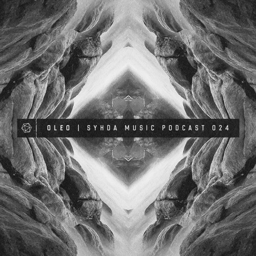 OleO — Syhda Music Podcast 024