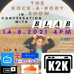 The Rock-a-Rory Show #35: 14/8/2021 ft. BLAB