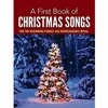 Download Download [ebook]$$ A First Book of Christmas Songs for the Beginning Pianist: with Downloadable MP3 Mp3