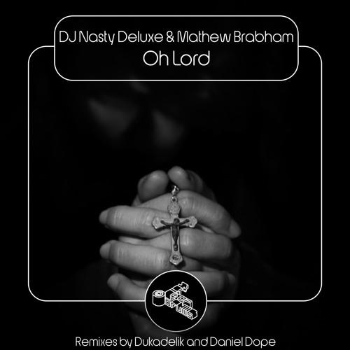 COD064 DJ Nasty Deluxe & Mathew Brabham - Oh Lord