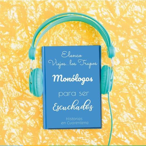 Monólogos para ser escuchados - Asunción Palmero