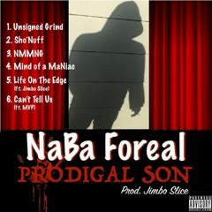 NABA FOREAL - N M M N G (prod. Jimbo Slice aka Willy P)