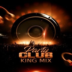 Party Club King Mix