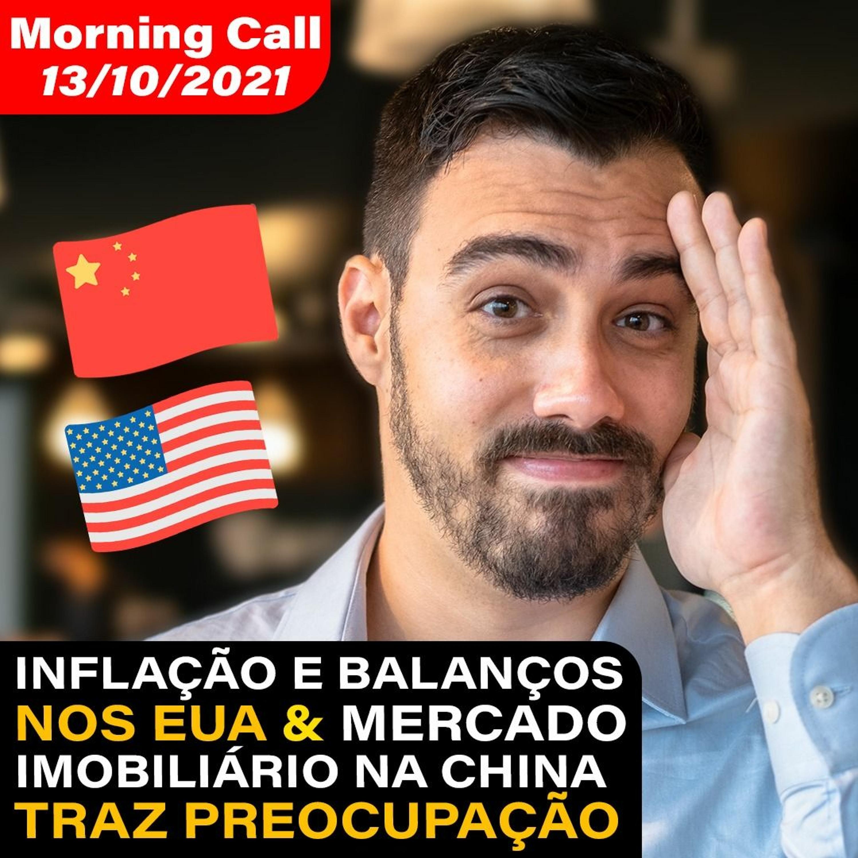 MORNING CALL: inflação e balanços nos EUA e o mercado imobiliário na China traz preocupação