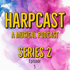 Harpcast [S2 Ep5] Pretty In Pink Podcast