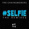 #SELFIE (Will Sparks Remix)