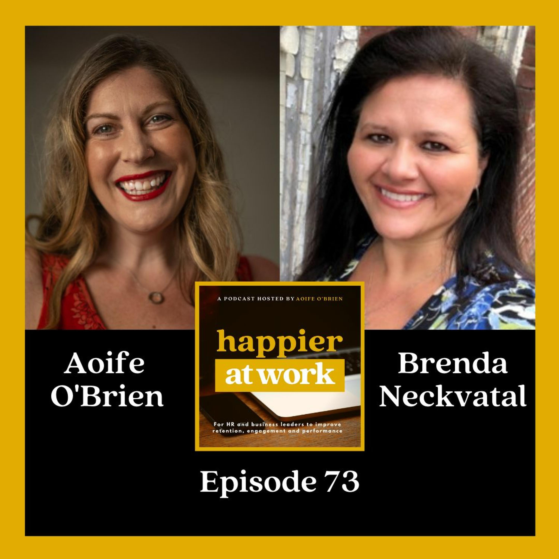73: Building workplace trust with Brenda Neckvatal
