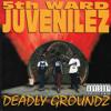 5th Ward Juvenilez