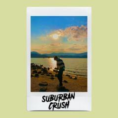 🌅 suburban crush