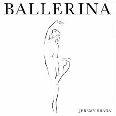 Jeremy Shada - Ballerina