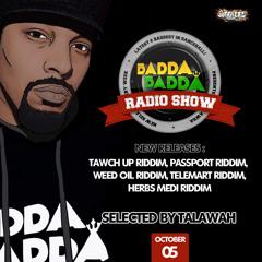 OCT 05TH 2021 BADDA BADDA DANCEHALL RADIO SHOW