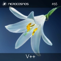 V++ — Microcosmos Chillout & Ambient Podcast 065