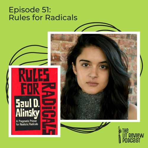 Episode 51: Rules for Radicals with Maira Khwaja