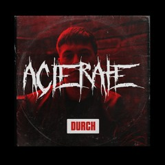 DURCH podcast No 36 - Acierate