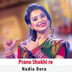 Prano Sokhi Re by Nadia Dora