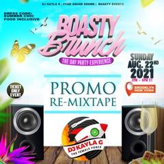 DJ Kayla G - #BOASTYBRUNCH (2021 Promo MIXTAPE) @RIDDIMSTREAM