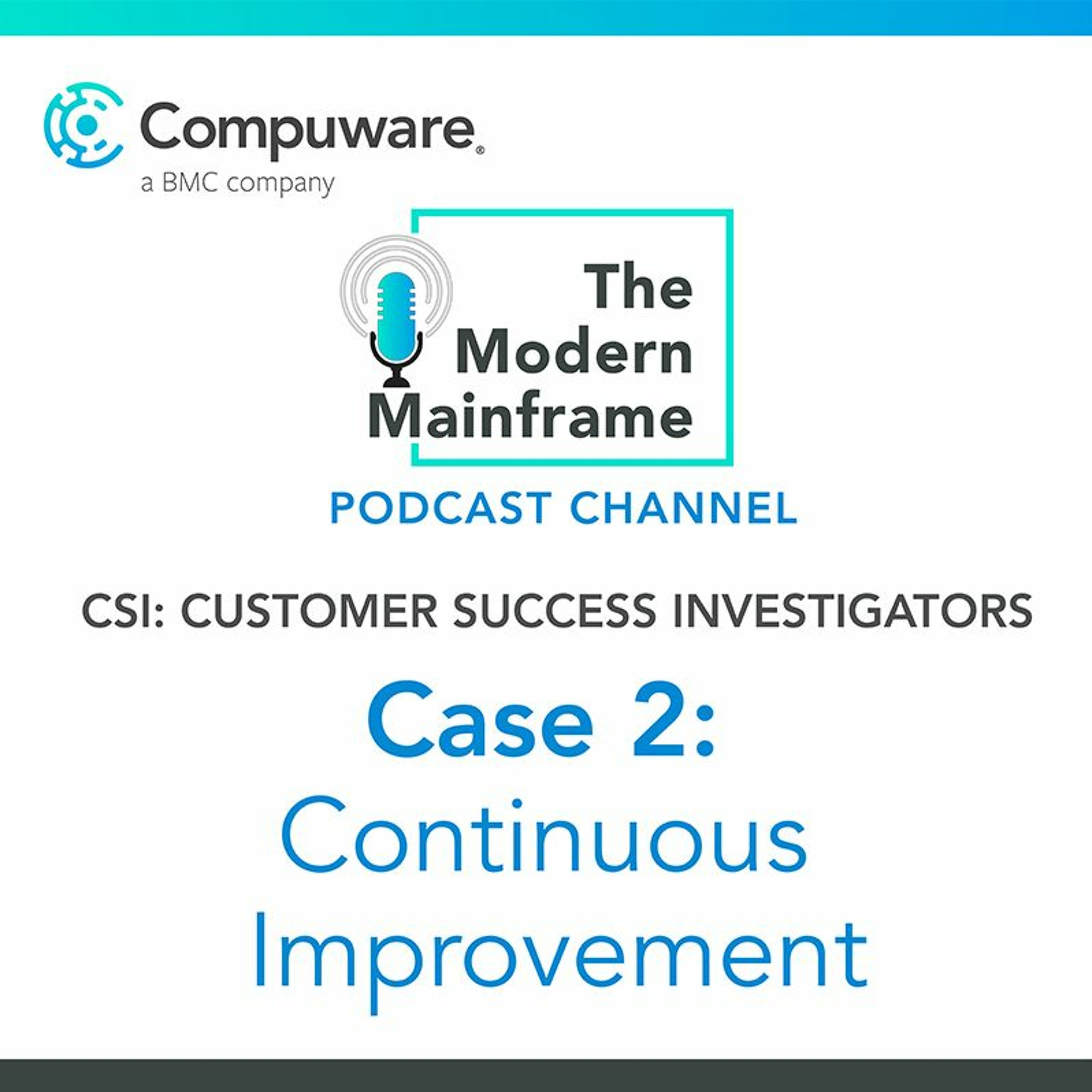 Case 2: Continuous Testing & Monitoring for Continuous Improvement