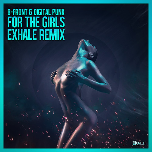 For the Girls (Exhale Remix Radio Edit)