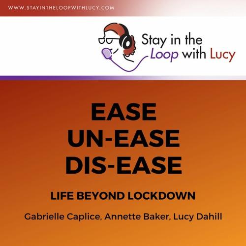 Ease - Unease - Disease