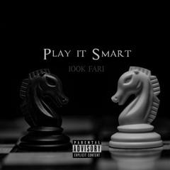 100k fari - play it smart