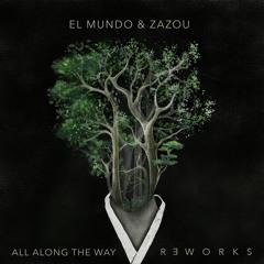 El Mundo & Zazou - All Along The Way / Reworks