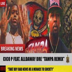 Tampa Remix (Official TikTok Audio) Tik Tok Cico P