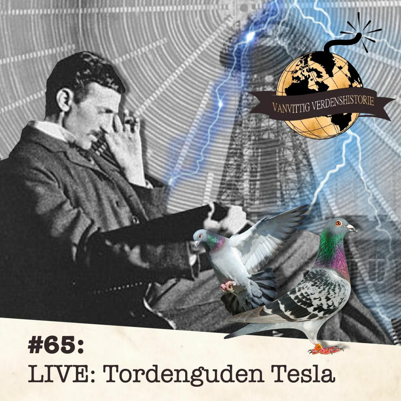 #65: LIVE: Tordenguden Tesla