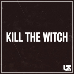 Kill the Witch (B-Side)