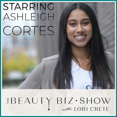 142 Ashleigh Cortes - Helping Women With Cancer to Keep on Glowing