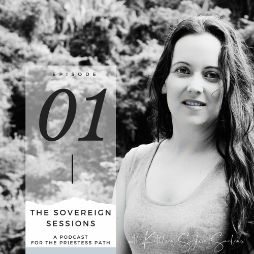 The Sovereign Sessions Podcast