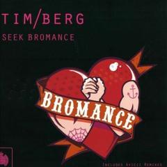 "Tim Berg - Seek Bromance (JERIKO ""Waiting"" Edit)"