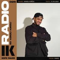 KOFII PAUZE RADIO || Kirou Kirou || #025