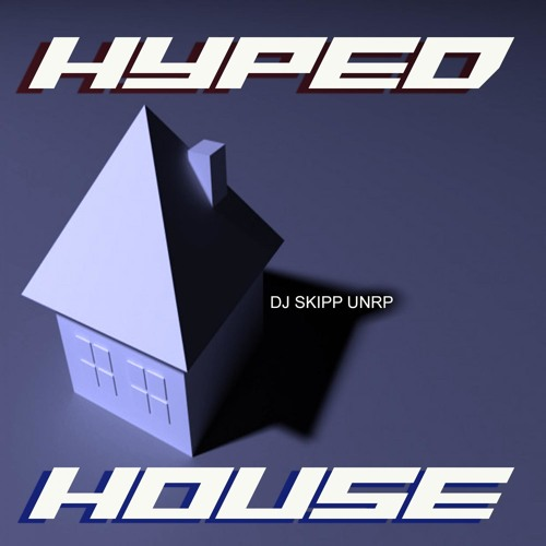 Hyped House (New York City Mix)