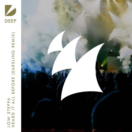 Low Steppa - Heard It All Before (Earsling Remix)