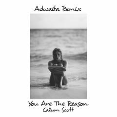 Calum Scott - You Are The Reason (Adwaita Remix)