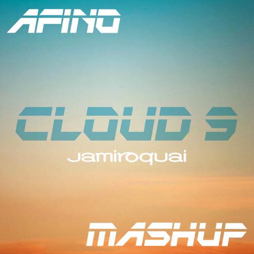 Cloud 9 (Afino Mashup) - Jamiroquai x Purple Disco Machine x Fred Falke x Tough Love