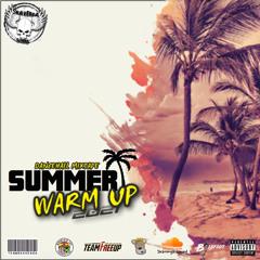 Summer Warm Up (Dancehall Mixtape 2021)