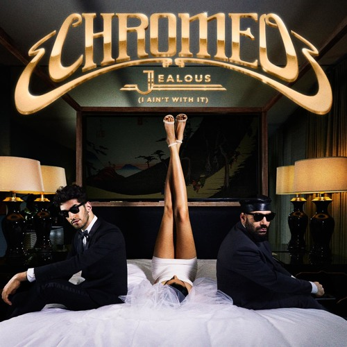 Jealous (I Ain't With It) [DJ Hoodboi Remix]